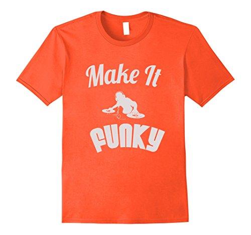 Mens Make it Funky DJ turntable vinyl scratch music shirt XL Orange
