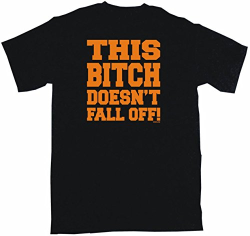 This Bitch Doesn't Fall Off Men's Tee Shirt - Mens This Fashion Fall