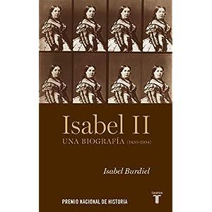 Isabel II: Una biografía (1830-1904)