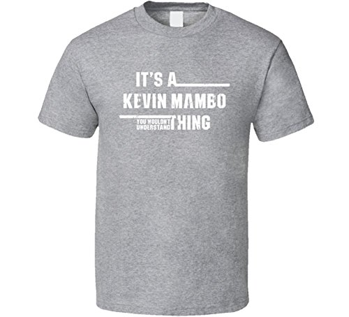 a-kevin-mambo-thing-you-wouldnt-understand-funny-worn-look-t-shirt-xl-sport-grey