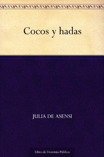 Cocos y hadas (Spanish Edition)