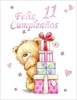 Amazon.com: Feliz Cumpleaños 11: Mejor Que una Tarjeta de ...