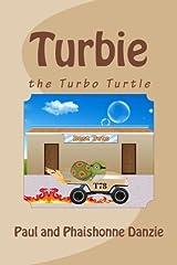Turbie: the Turbo Turtle Paperback