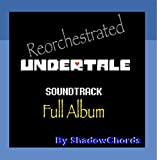 Undertale: Reorchestrated