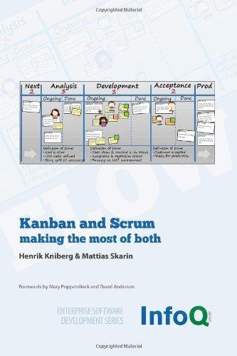 Kanban and Scrum - Making the Most of Both [KANBAN & SCRUM - MAKING THE MO] [Paperback]