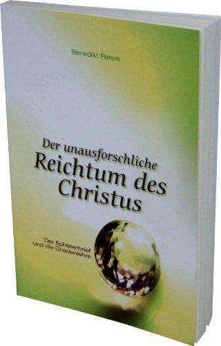 Der unausforschliche Reichtum des Christus von Wolfgang Bühne