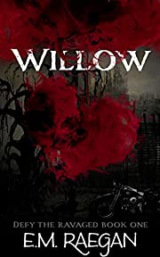 Willow (Defy the Ravaged Book 1)