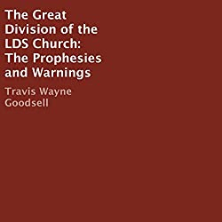 The Great Division of the LDS Church