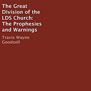 The Great Division of the LDS Church Audiobook