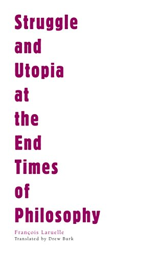 Struggle and Utopia at the End Times of Philosophy (Univocal)