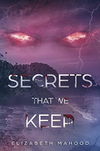 The Secrets That We Keep (Truths, Lies and Secrets Book 3) (Sara Evans The Secrets That We Keep)