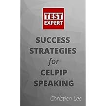 Test Expert: Success Strategies for CELPIP® Speaking