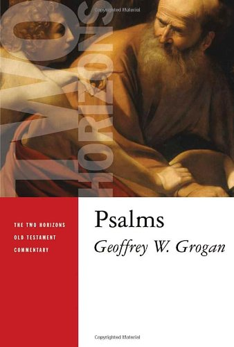 Psalms (The Two Horizons Old Testament Commentary (THOTC)) PDF