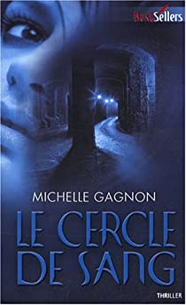 Le cercle de sang par Gagnon