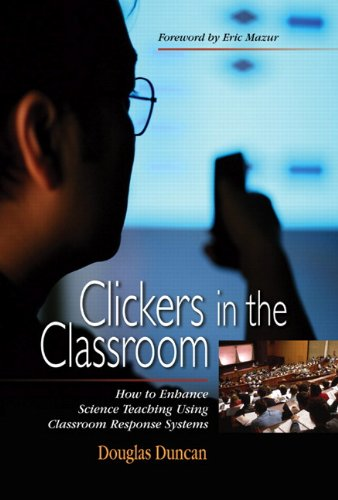Clickers in the Classroom: How to Enhance Science Teaching Using Classroom Response Systems