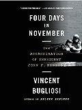 Four Days in November: The Assassination of President John F. Kennedy