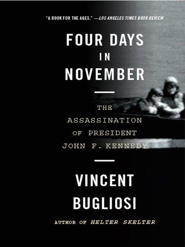 Four Days in November: The Assassination of President John F. Kennedy cover