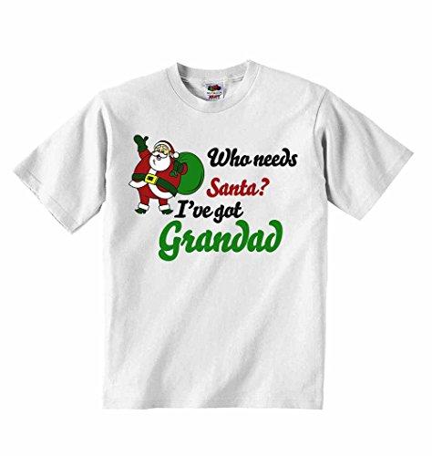 shirt T Unisexe Santa nbsp;blanc Got Personnalisé nbsp;– nbsp;garçons Filles Vêtements nbsp;2–3 nbsp;ans Needs I've Tees nbsp;– Who Grandad nbsp;– zS8q78