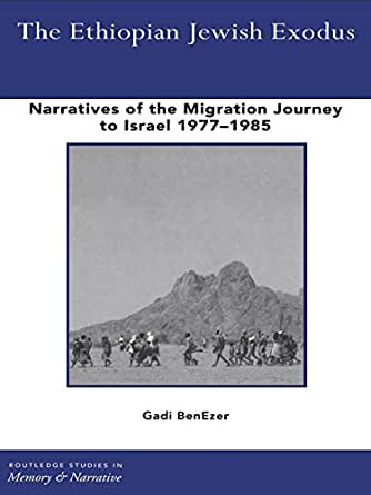 Amazon.com: The Ethiopian Jewish Exodus: Narratives of the Journey