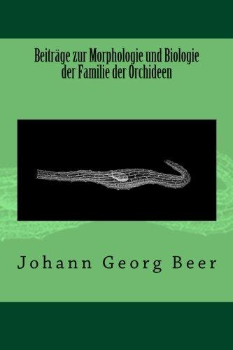 Beiträge zur Morphologie und Biologie der Familie der Orchideen (German Edition) pdf epub