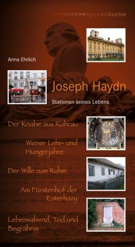 Joseph Haydn: Stationen seines Lebens