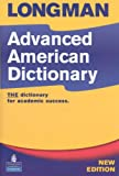 Longman Advanced American Dictionary, Pearson Education Staff, 1405820292