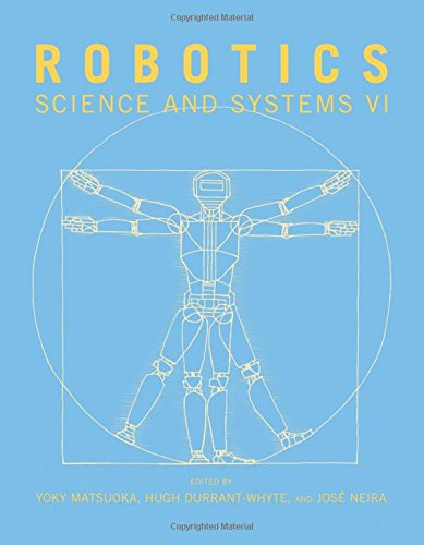 Robotics: Science and Systems VI (The MIT Press)