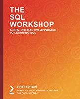 The SQL Workshop: A New, Interactive Approach to Learning SQL Front Cover