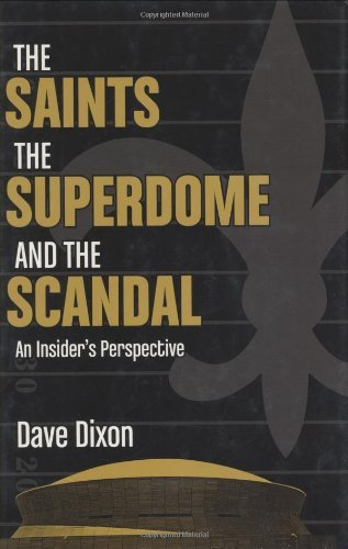 Superdome Sports - Saints, the Superdome, and the Scandal, The