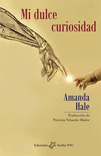 Mi dulce curiosidad (Spanish Edition) by [Hale, Amanda]