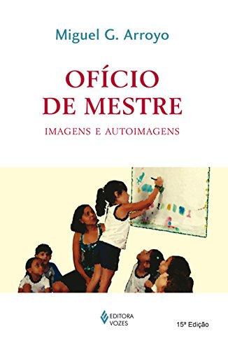 Ofício de mestre: Imagens e autoimagens