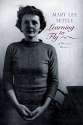 Learning to Fly: A Writer's Memoir