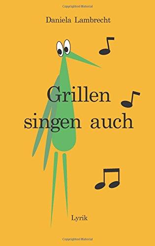 Grillen singen auch