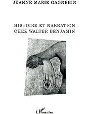 Histoire et narration chez walter benjam