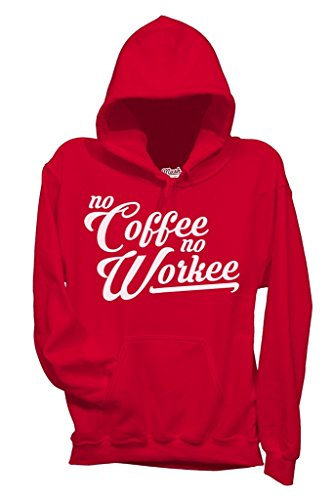 Sweatshirt No Coffee No Workee - LUSTIG by Mush Dress Your Style