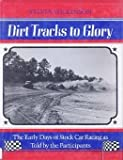 Dirt Tracks to Glory, Sylvia Wilkinson, 0912697040