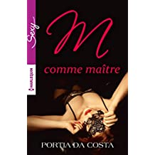 M comme Maître (Sexy) (French Edition)