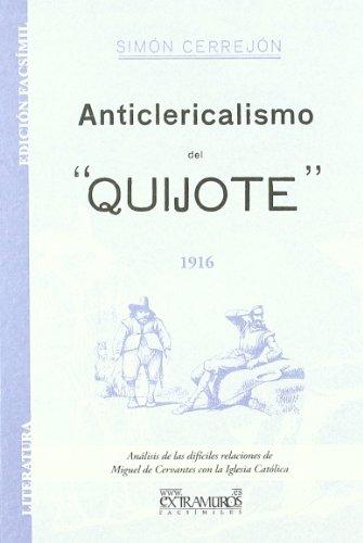 Descargar Libro Anticlericalismo Del Quijote Simón Cerrejón