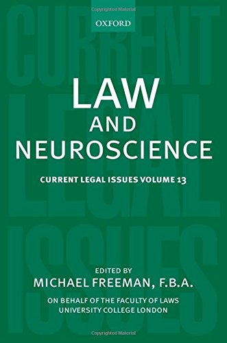 Law and Neuroscience: Current Legal Issues Volume 13 by Oxford University Press