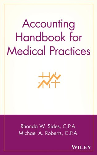Accounting Handbook for Medical Practices by Sides