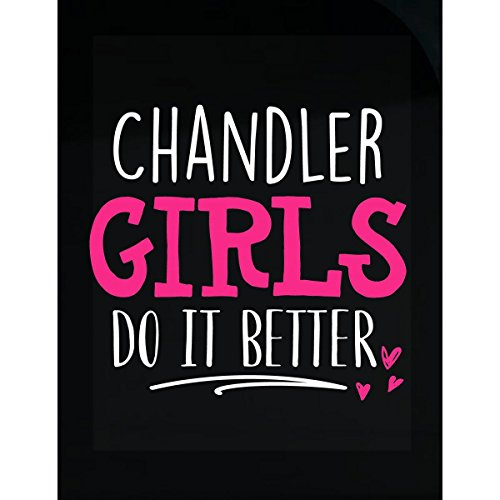 My Family Tee Chandler Girls Do It Better Cute Place Of Birth Gift - Sticker Chandler Chandler Place