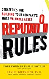 Reputation Rules: Strategies for Building Your