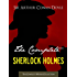 THE COMPLETE SHERLOCK HOLMES and THE COMPLETE TALES OF TERROR AND MYSTERY: Authorised Version by the Conan Doyle Estate, Ltd. (ILLUSTRATED) (Complete Works ... Complete Works Collection) (English Edition)