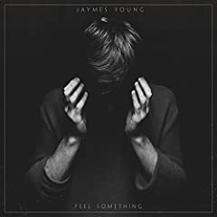 Jaymes Young Feel Something cover