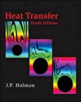 Heat Transfer (McGraw-Hill Series in Mechanical Engineering)