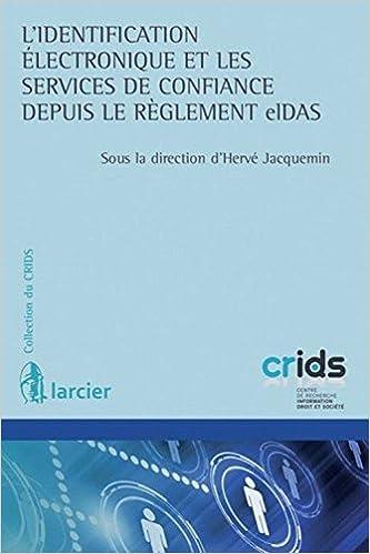 En ligne téléchargement L'identification électronique et les services de confiance depuis le réglement Eldas pdf epub