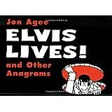 Elvis Lives!: and Other Anagrams (Sunburst Book)