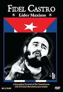 Fidel Castro - Lider Maximo