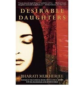 [ [ [ Desirable Daughters [ DESIRABLE DAUGHTERS ] By Mukherjee, Bharati ( Author )Mar-27-2002 Hardcover