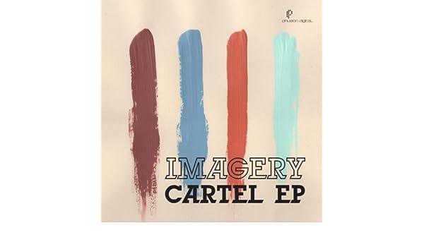 Cartel EP by Imagery on Amazon Music - Amazon.com